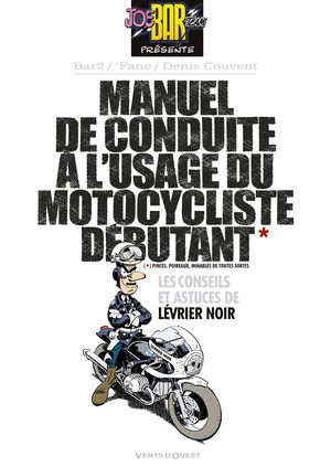 Manuel de conduite à l'usage d'un motocycliste débutant