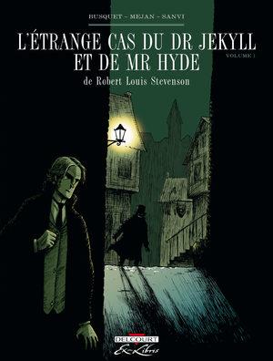 L'étrange cas du Dr Jekyll et de Mr Hyde, de R.L. Stevenson