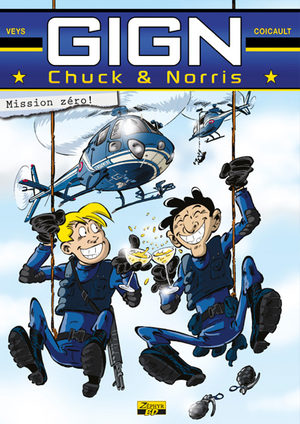 GIGN - Chuck et Norris
