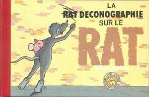 La déconographie sur le rat