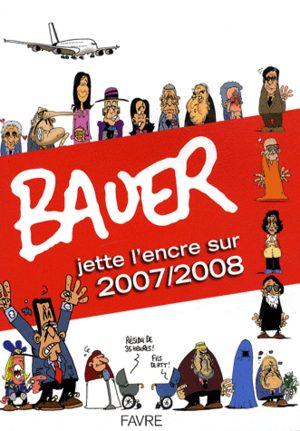 Bauer jette l'encre sur 2007/2008