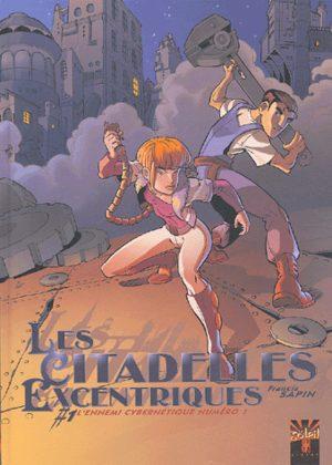 Les citadelles excentriques