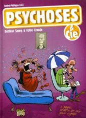 Psychoses et Cie