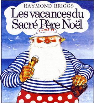 Les vacances du Sacré Père Noël