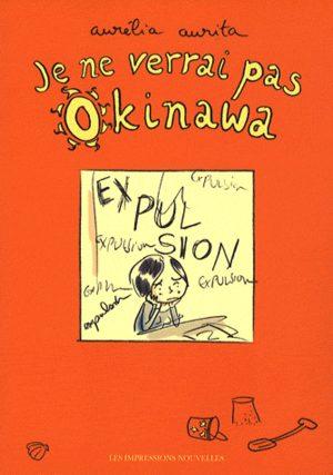 Je ne verrai pas Okinawa