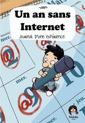Un an sans internet, journal d'une expérience