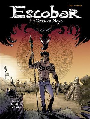 Escobar, le dernier Maya