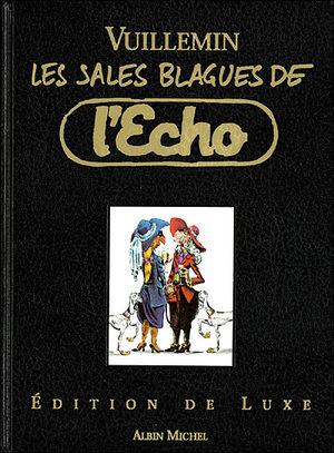 Les sales blagues de l'Echo - Hors-série