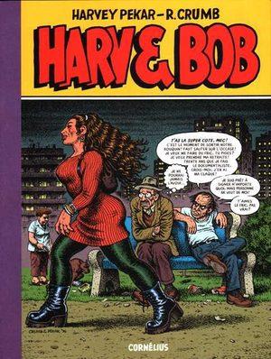 Harv and Bob