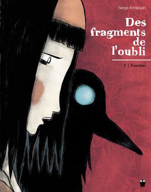Des fragments de l'oubli