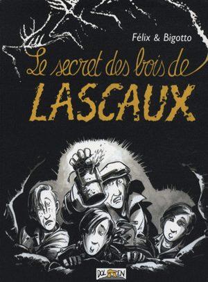 Le secret des bois de Lascaux