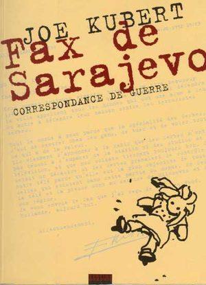 Fax de Sarajevo - Correspondance de guerre