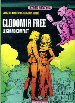 Clodomir Free - Le grand complot