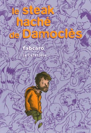Le steak haché de Damoclès