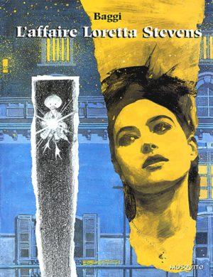 L'affaire Loretta Stevens