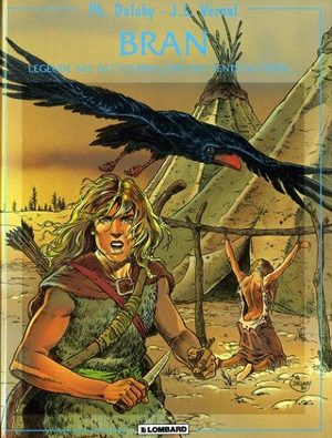 Bran - Légende née des tourbillons des vents du nord...