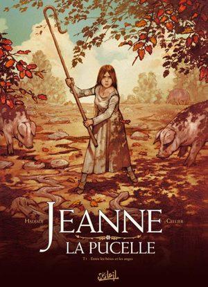 Jeanne la pucelle - Entre les bêtes et les anges