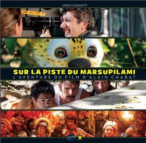 Sur les pistes du Marsupilami - L'aventure du film BD