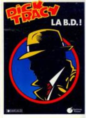 Dick Tracy La B.D. ! BD