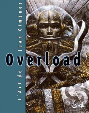 Overload : L'art de Juan Gimenez
