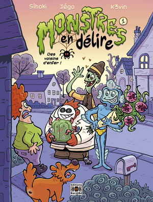 Monstres en délire - Des voisins d'enfer !