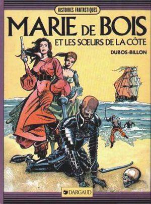 Marie de Bois et les sde la côte