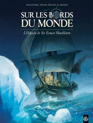 Sur les bords du monde - L'odyssée de Sir Ernest Shackleton