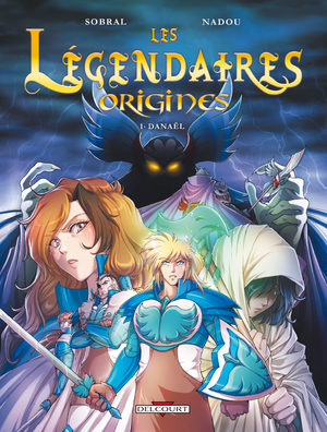 Les légendaires - Origines