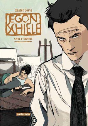 Egon Schiele - Vivre et mourir