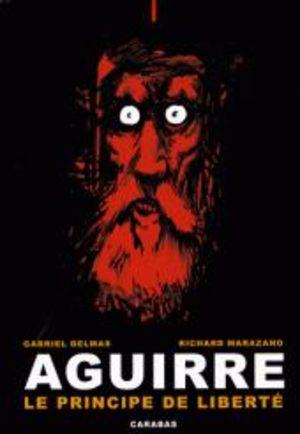 Aguirre - Le principe de liberté