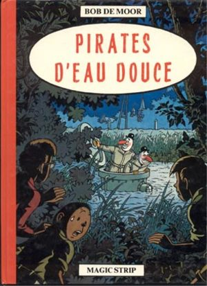 Pirates d'eau douce