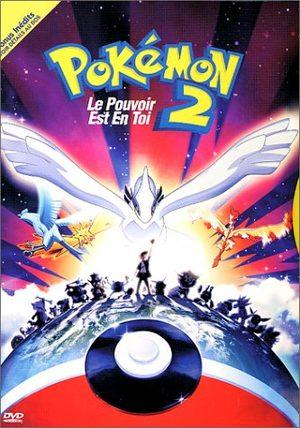 Pokémon - Film 2 : Le Pouvoir est en Toi