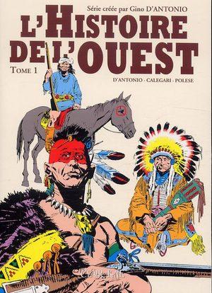 L'histoire de l'Ouest