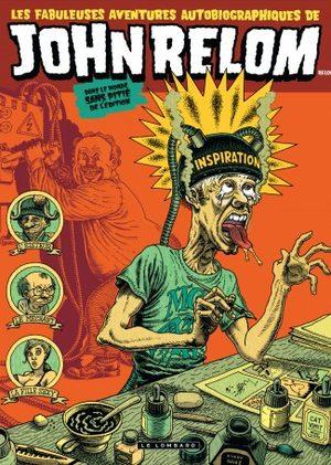 Les fabuleuses aventures autobiographies de John Relom dans le monde sans pitié de l'édition