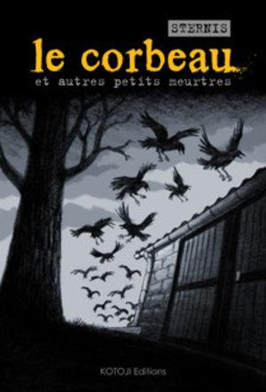 Le corbeau et autres meurtres noirs