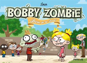 Bobby Zombie