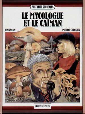 Le mycologue et le caïman