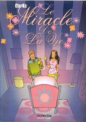 Le miracle de la vie