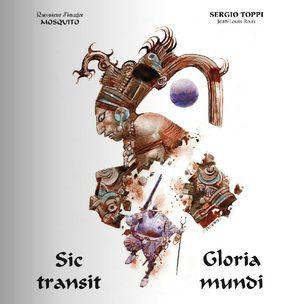 Sic transit gloria mundi