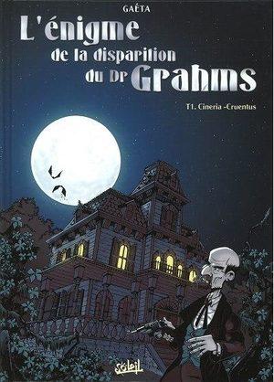L'énigme de la disparition du Dr Grahms
