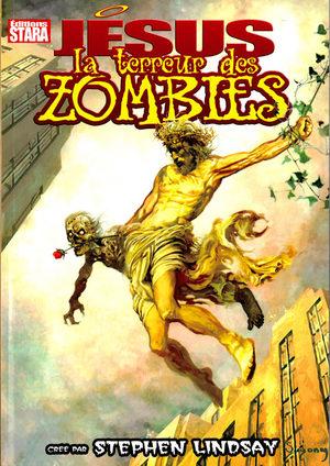 Jésus, la terreur des zombies