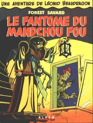 Une aventure de Léonid Beaudragon