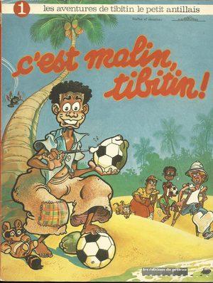 Les aventures de Tibitin le petit antillais