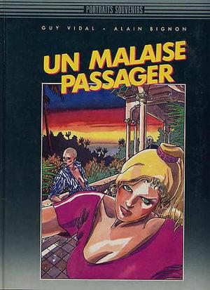 Un malaise passager