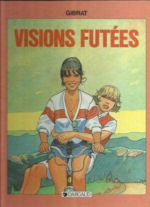 Visions fûtées