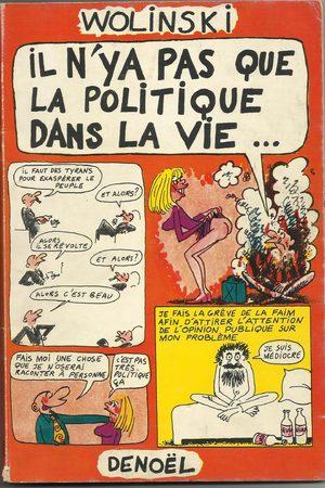 Il n'y a pas que la politique dans la vie ...