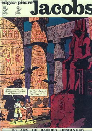 Edgar-Pierre Jacobs - 30 ans de bandes dessinées