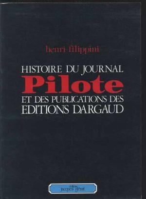 Histoire du journal Pilote et des publications des éditions Dargaud