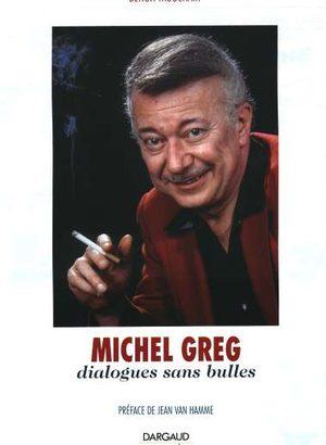 Michel Greg - Dialogues sans bulles