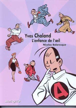 Yves Chaland - L'enfance de l'oeil Artbook